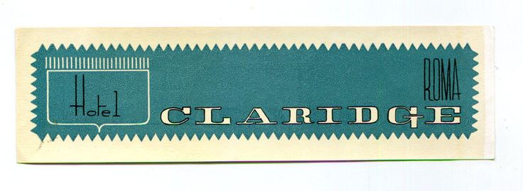 Vintage Hotel Luggage Label CLARIDGE HOTEL ROMA Rome Italy  blue/green
