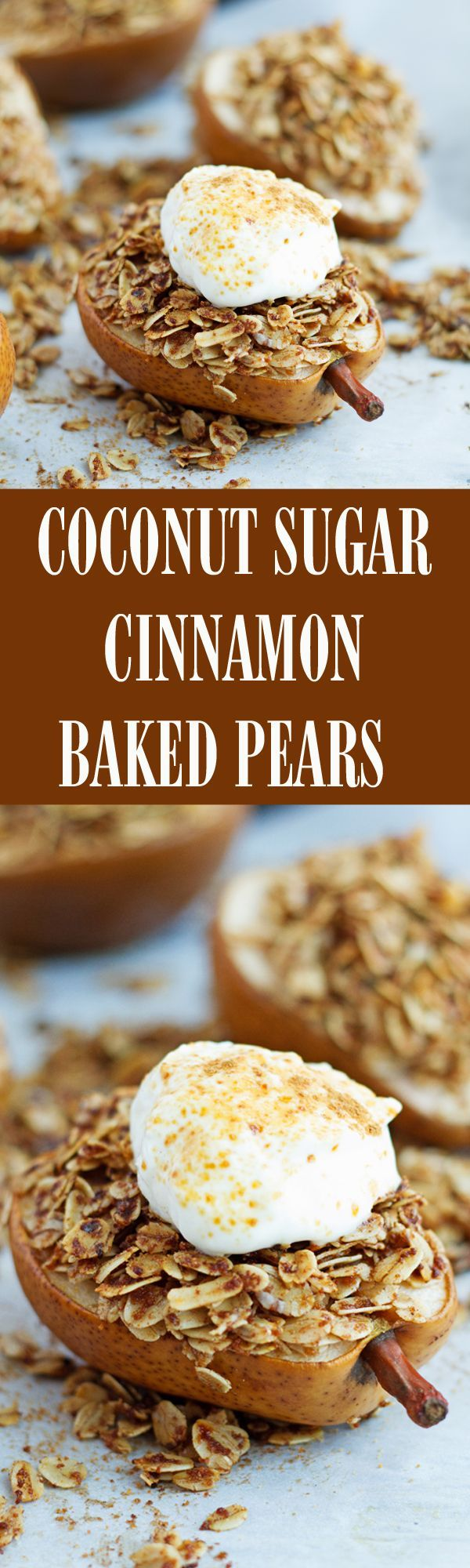 Healthy cinnamon crunch baked pears dessert with coconut sugar and oats.I @ilonaspassion