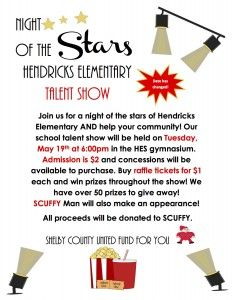 Join us for a night of the stars of Hendricks Elementary AND help your community! Our school talent show will be held on Tuesday, May 19th at 6:00pm in the HES gymnasium.