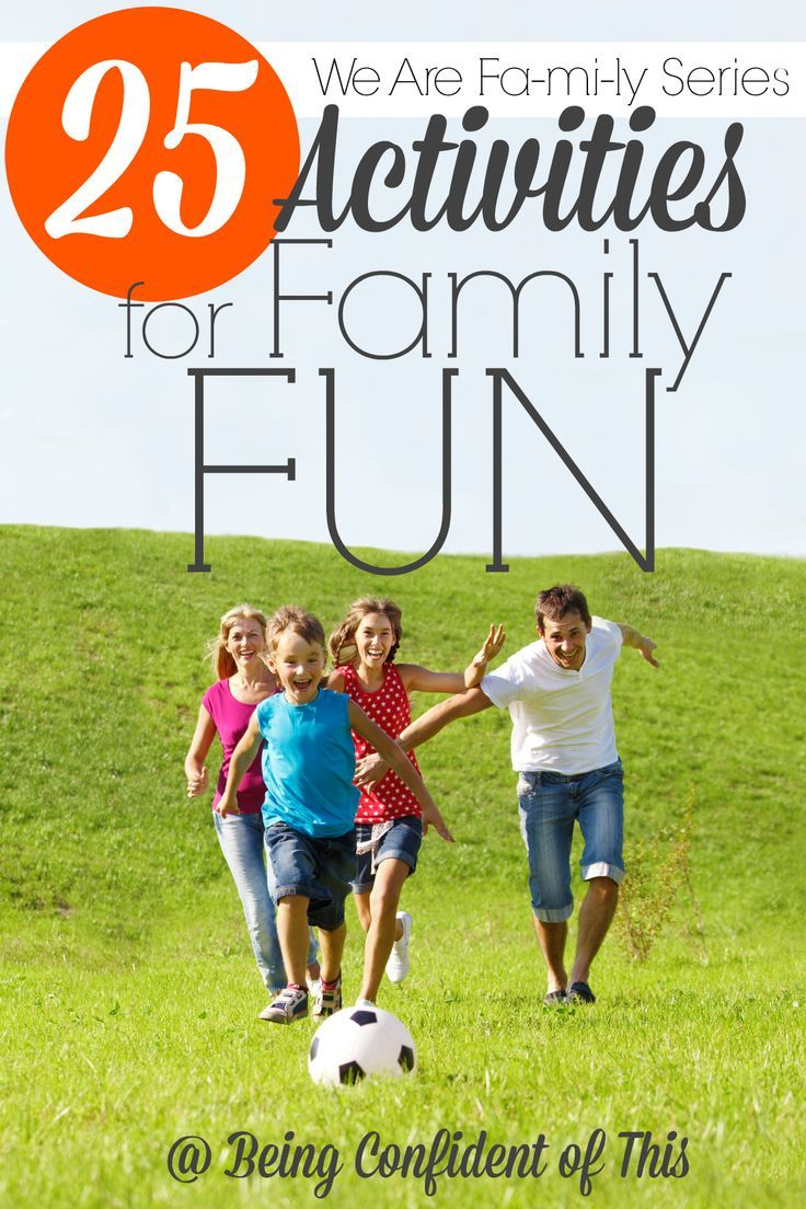 Nothing helps to keep a family close quite like spending time together and having fun. Want to create fun memories with your children? Try one of these 25 activities for your next family fun day or night! From the We Are Fa-mi-ly Series at Being Confident of This