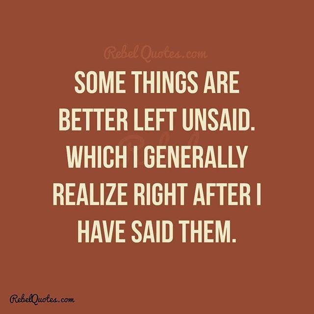 Quotes Some Things Are Better Left Unsaid: Les 25 Meilleures Idées De La Catégorie Strong Quotes