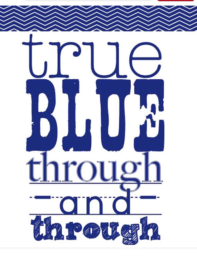 True Blue always