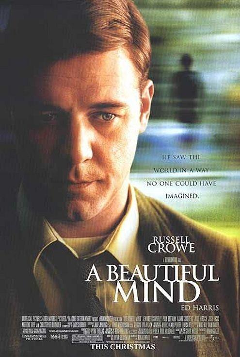A Beautiful Mind è un film del 2001 diretto da Ron Howard, dedicato alla vita del matematico e premio Nobel John Forbes Nash jr., interpretato da Russell Crowe.