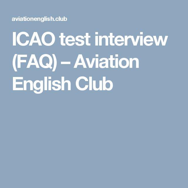 ICAO test interview (FAQ) – Aviation English Club