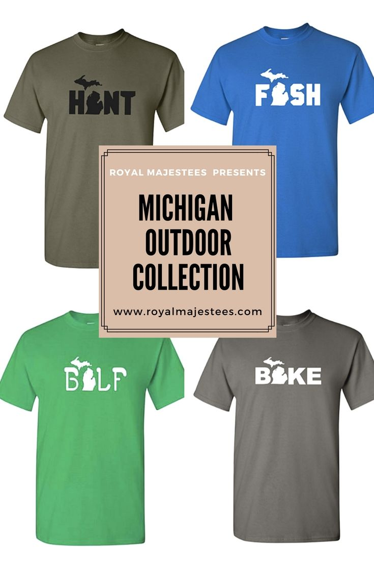 077c1c256 Michigan Outdoor Collection by Royal MajesTees #michigan #outdoor  #fathersday #mensfashion #mens #hunting #fishing #golf #bike #shirts  #casual #casualstyle ...