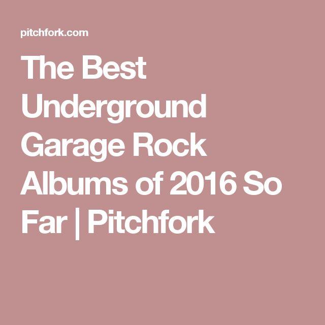 The Best Underground Garage Rock Albums of 2016 So Far | Pitchfork