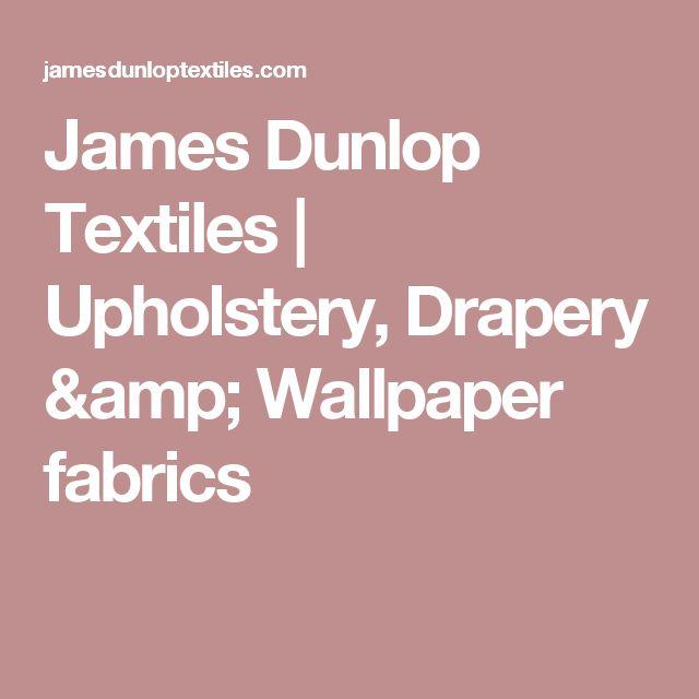 James Dunlop Textiles | Upholstery, Drapery & Wallpaper fabrics