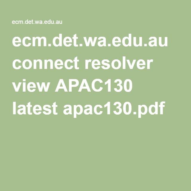 ecm.det.wa.edu.au connect resolver view APAC130 latest apac130.pdf