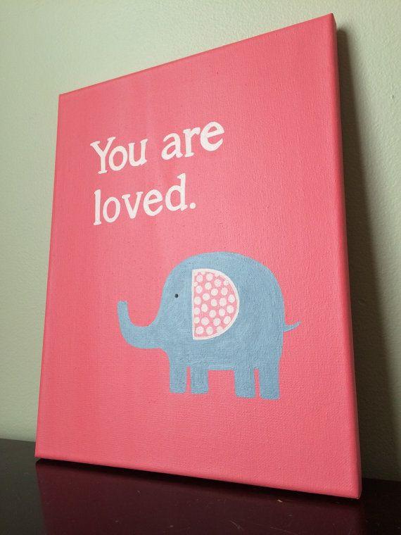 Elephant Canvas Painting. Elephant nursery art. You are loved. Elephant canvas art. Pink grey nursery. Girls room art. 11x14.
