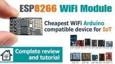 ESP8266 Arduino WiFi module tutorial and review