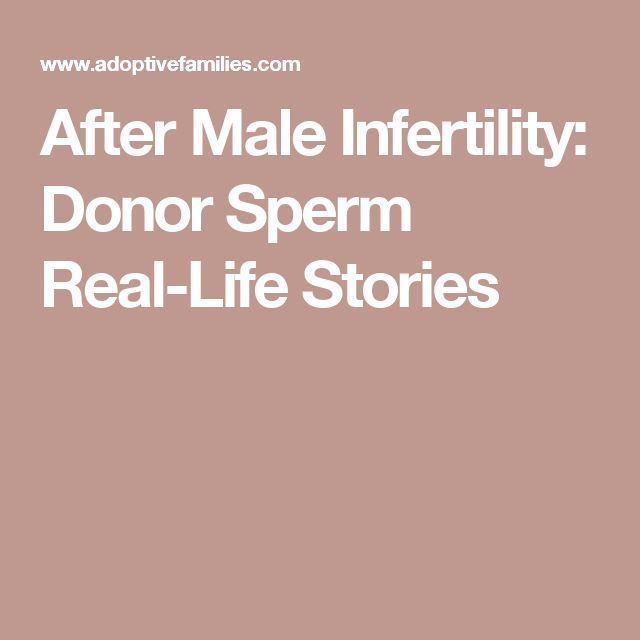 After Male Infertility: Donor Sperm Real-Life Stories