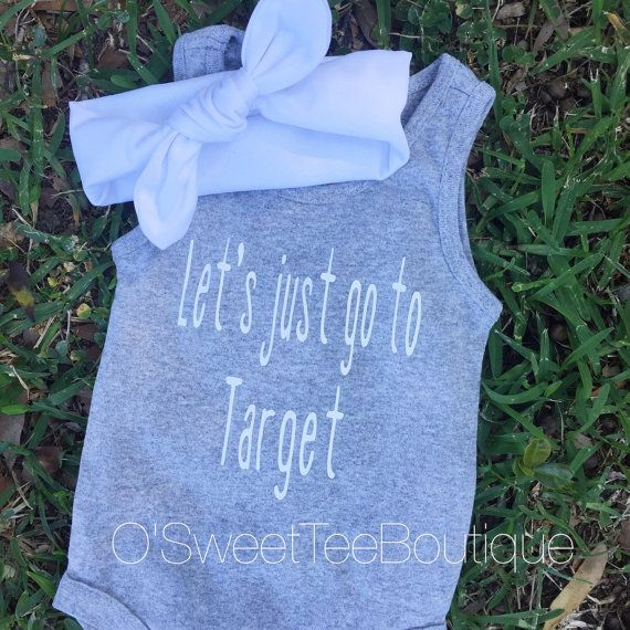 Let's just go to Target/ Baby Girl Onesies/ by oSweetTEEBoutique
