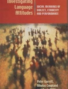 Investigating Language Attitudes:Social Meanings of Dialect Ethnicity and Performance free download by Peter Garrett Nikolas Coupland Angie Williams ISBN: 9780708318034 with BooksBob. Fast and free eBooks download.  The post Investigating Language Attitudes:Social Meanings of Dialect Ethnicity and Performance Free Download appeared first on Booksbob.com.