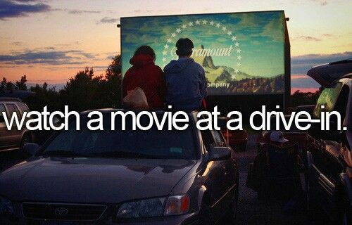 Watch A Movie At A Drive-In. #BeforeIDie #BucketList