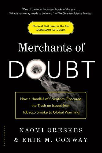 Download Merchants of Doubt: How a Handful of Scientists Obscured the Truth on Issues from Tobacco Smoke to Global Warming ebook free by Array in pdf/epub/mobi