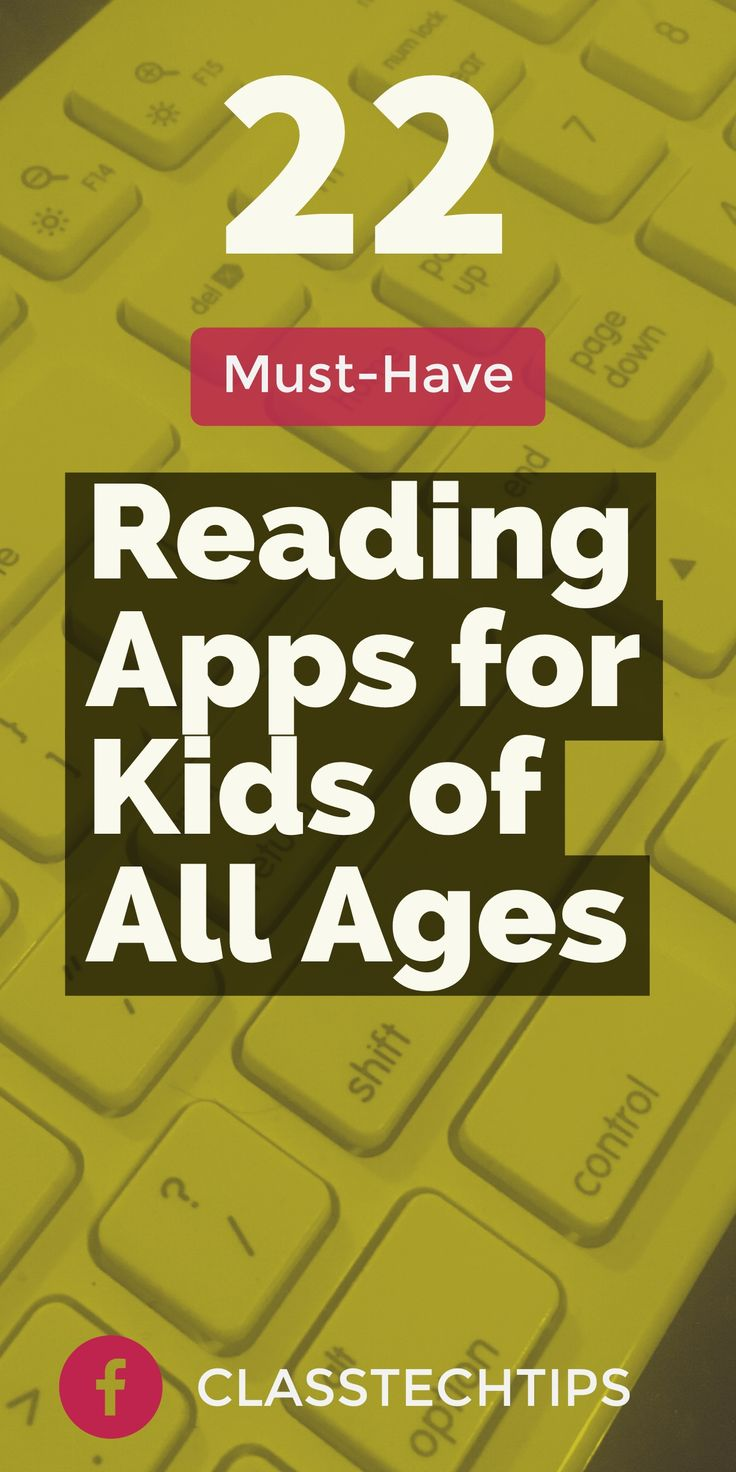 These 22 apps are perfect for encouraging reading for kids of all ages.