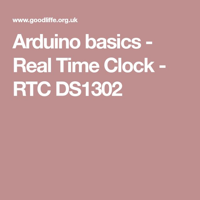 Arduino basics - Real Time Clock - RTC DS1302
