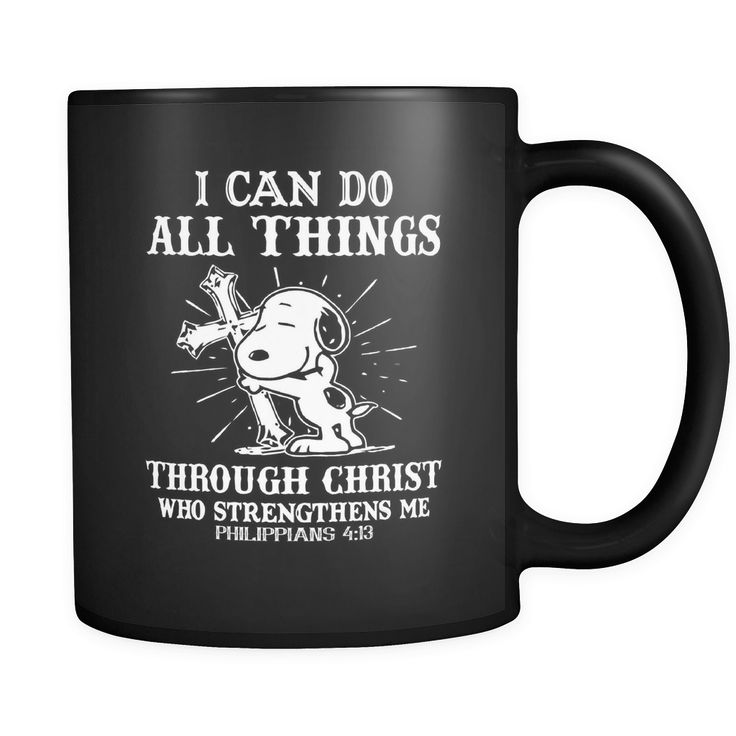 I Can Do All Things Through Christ Who Strengthens Me Snoopy Mug