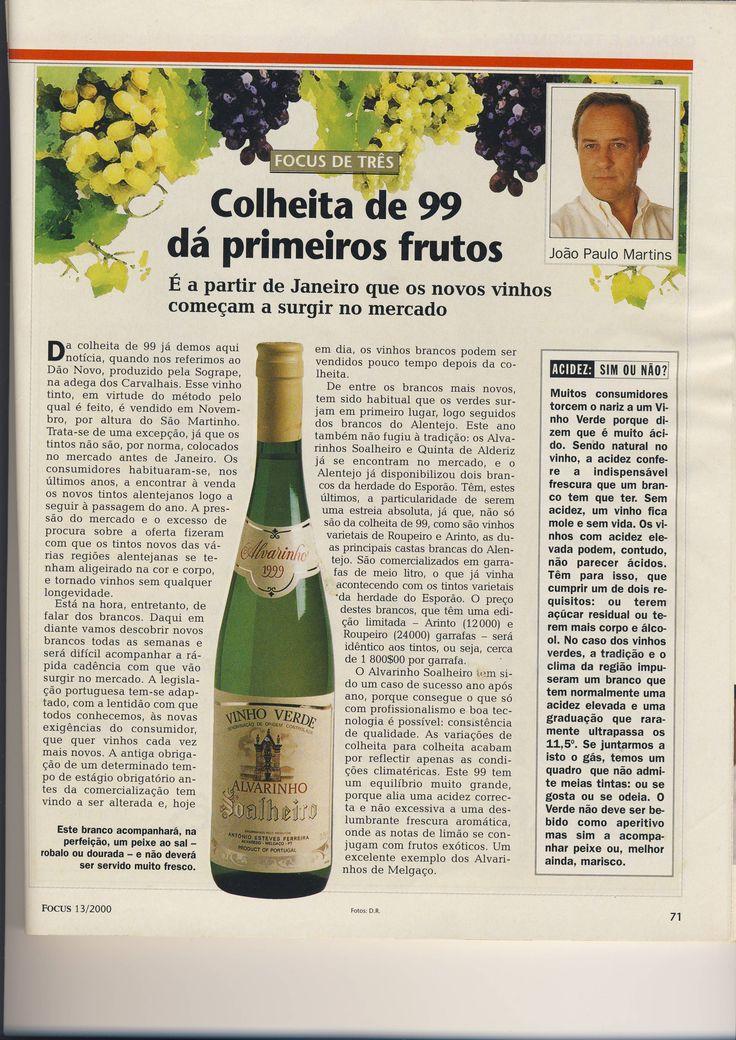 2000…  Focus Magazine… memórias com sabor… Good memories…    #Alvarinho