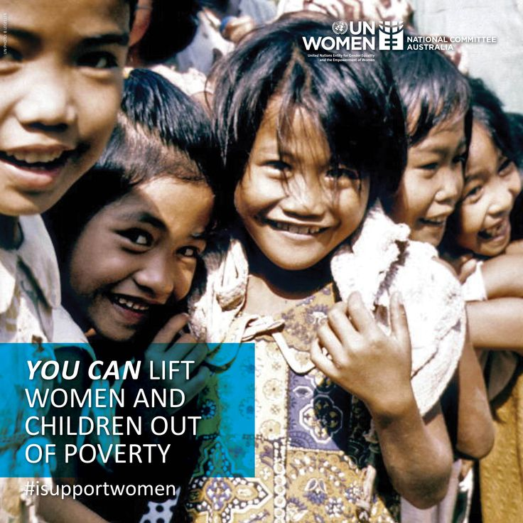 You can lift women and children out of poverty - support the work of UN Women today!