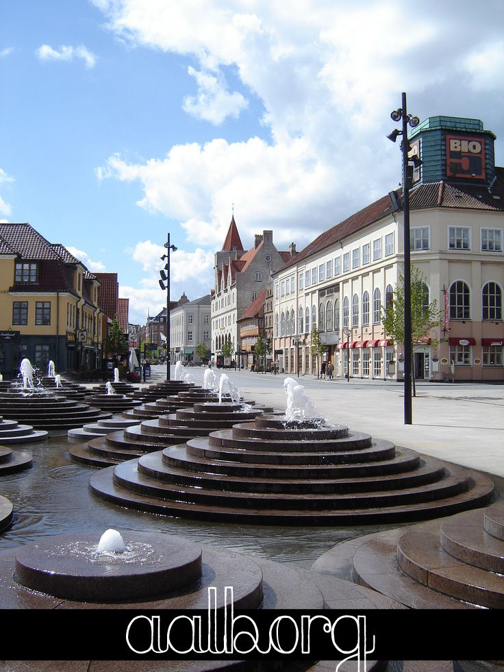 Aalborg, Denmark,,,years back I had my life here/now I live in Copenhagen and love it;