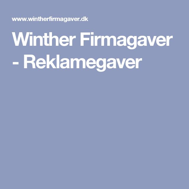 Winther Firmagaver - Reklamegaver