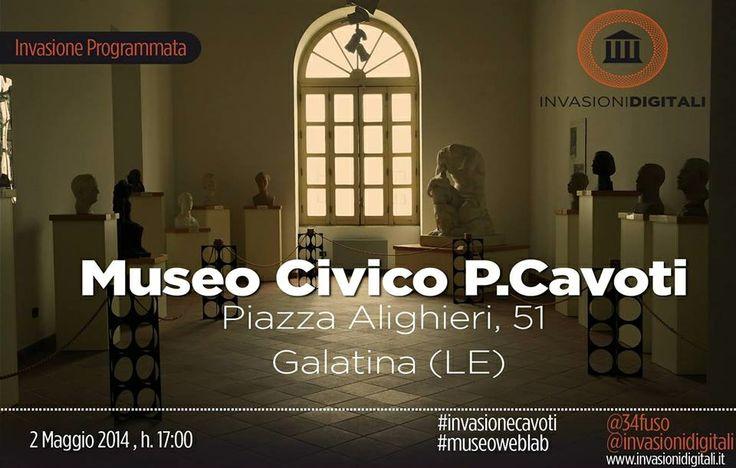 #InvasioniDigitali: Venerdì 2 Maggio 2014 ore 18:00 invasione al Museo Civico P. Cavoti a #Galatina (#Lecce)  INFO:http://www.invasionidigitali.it/it/invasionedigitale/invadiamo-il-museo-cavoti#.U2it8a1_sQ4  Hashtag: #invasioniDigitali #invasioneCavoti #museoweblab