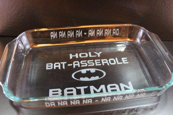 Holy  BATASSEROLE Batman  Personalized Baking Dish by UnCorkdArt, $27.00