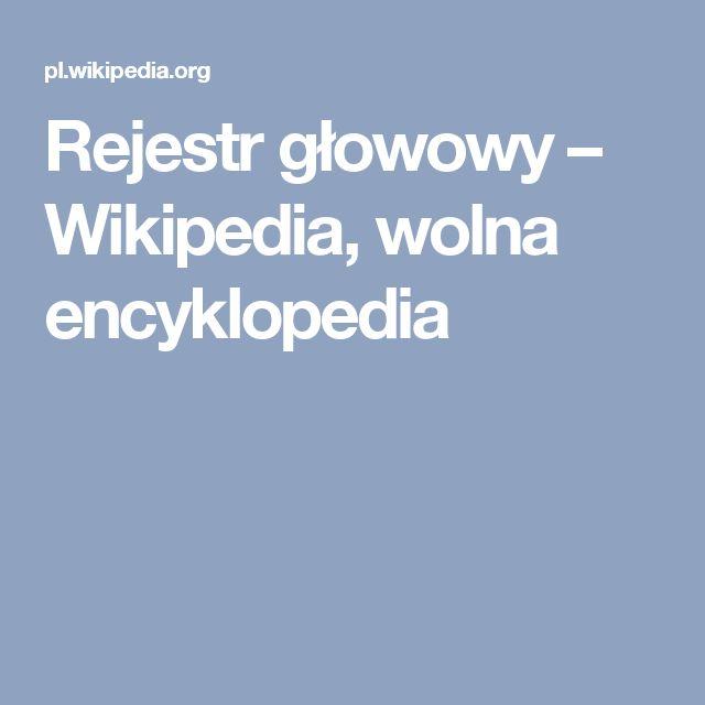 Rejestr głowowy – Wikipedia, wolna encyklopedia