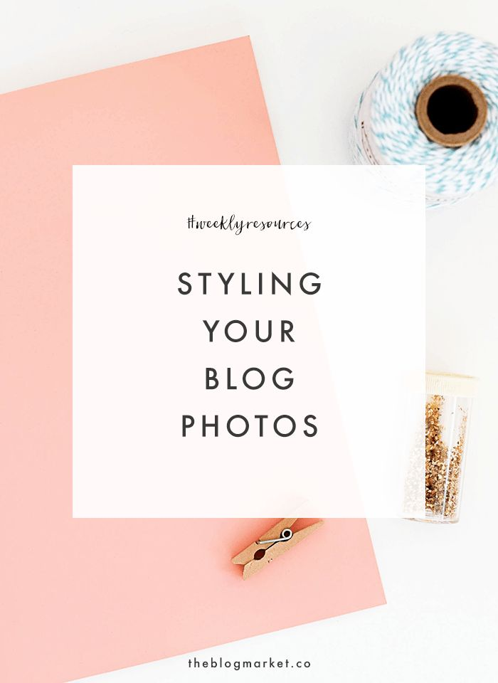 Tips for Styling Your Blog Photos | The Blog Market