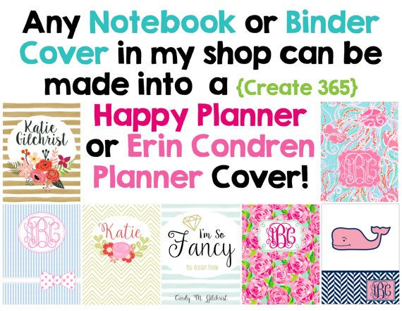 Personalized Planner Covers  - Over 50 styles to choose from!  Choose from Cover only or Cover Set -Fits Happy Planner {Create 365} or Erin Condren Planners