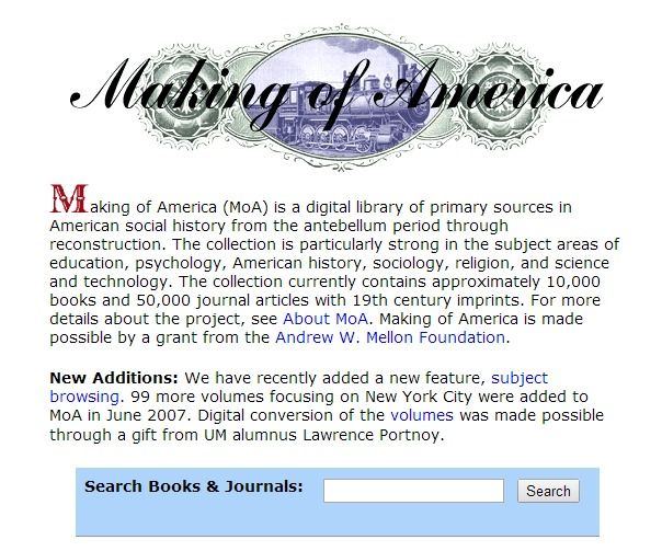 Making of America Digital collection of primary documents related to American History. Collaborative effort with the University of Michigan Library and Cornell University Library.