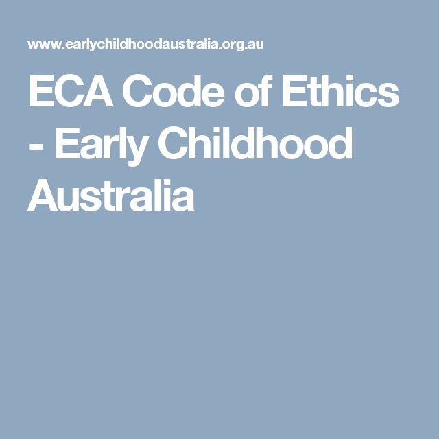 ECA Code of Ethics - Early Childhood Australia