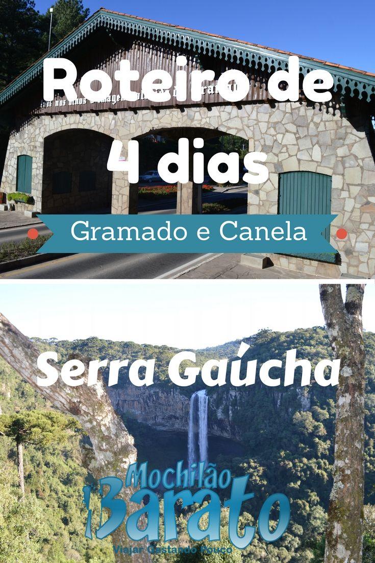 Roteiro de 4 dias em Gramado e Canela na Serra Gaúcha.