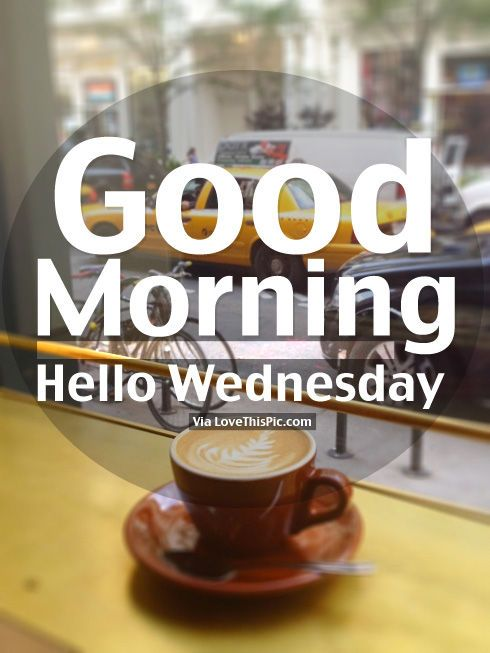 good wednesday morning pictures for facebook   Good Morning, Hello Wednesday Pictures, Photos, and Images for ...