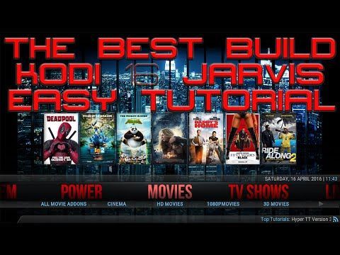 THE BEST BUILD FOR KODI 2016 - THE MOST POWERFUL BUILD KODI 16 JARVIS - HYPER TT - APRIL 2016 - YouTube