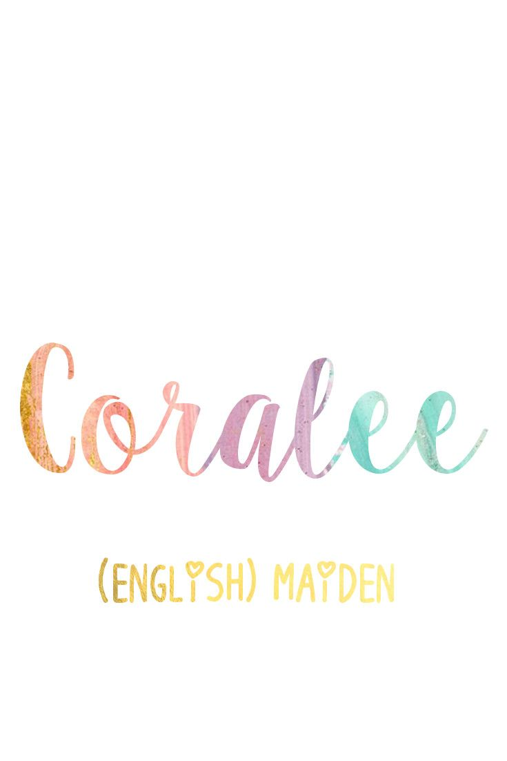 Coralee: Southern Belle Baby Names for Girls I Nameille.com