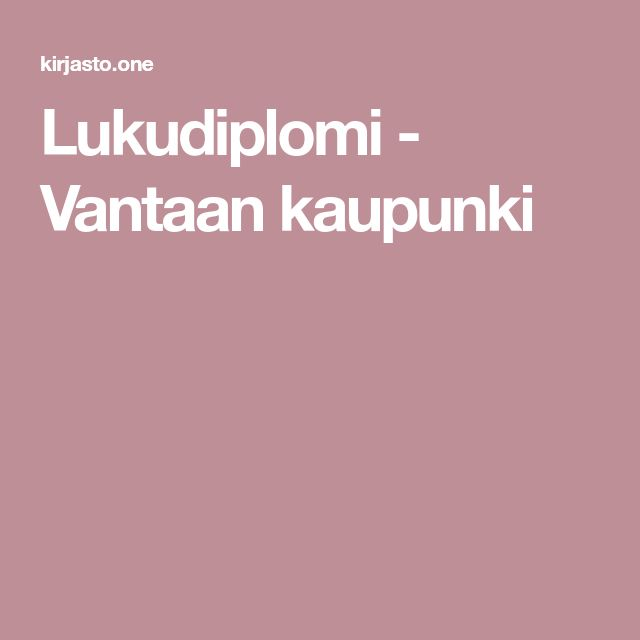 Lukudiplomi - Vantaan kaupunki