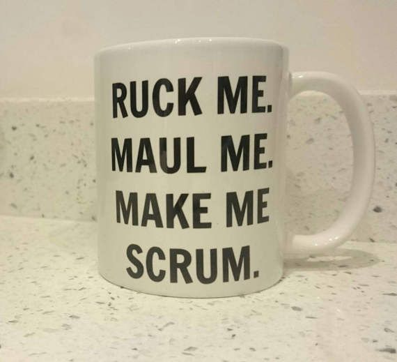 Check out this item in my Etsy shop https://www.etsy.com/uk/listing/506571910/ruck-me-maul-me-make-me-scrum-rugby-fan  #rugby #rugbygift #mangift #mug #sixnations
