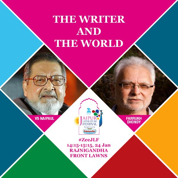 THE WRITER AND THE WORLD Fifty years after the publication of his classic 'A House for Mr Biswas', VS Naipaul looks back on his extraordinary with Farrukh Dhondy.   1415-1515, 24 Jan at Rajnigandha Front Lawns