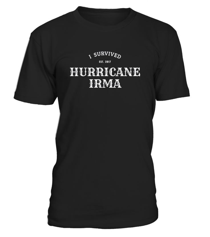 """Tropical Strom Irma 2017 I survived Hurricane Irma motive.      TIP: If you buy 2 or more (hint: make a gift for someone or team up) you'll save quite a lot on shipping.           Guaranteed safe and secure checkout via:   Paypal 