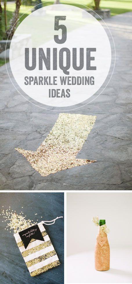 5 Unique Sparkle Wedding Ideas