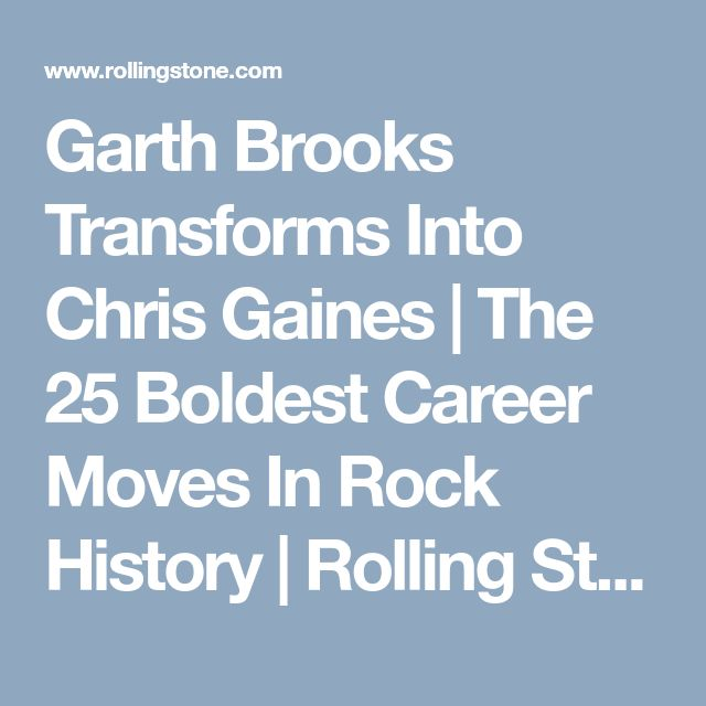 Garth Brooks Transforms Into Chris Gaines | The 25 Boldest Career Moves In Rock History | Rolling Stone