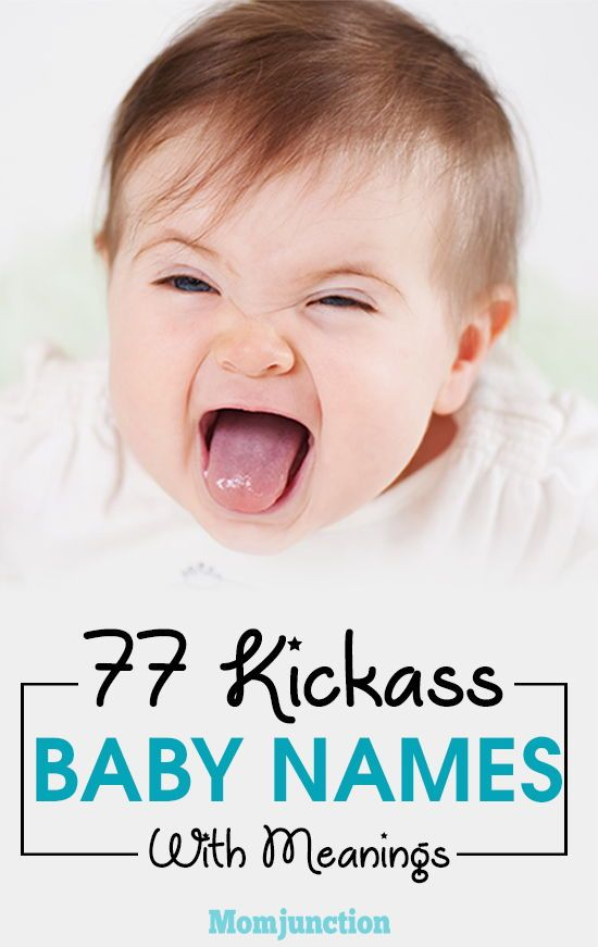 77 Kickass #Baby #Names For Girls And Boys With Meanings : Imagine having a rugged name for your kiddo, and a sassy personality to top that. Like that, right? MomJunction brings to you its collection of unique, crazy, and hardcore kickass baby names.