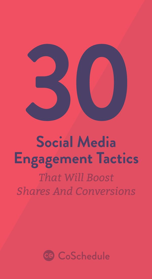 Get Your FreeSocial Media Engagement Tactics Kit! https://coschedule.com/blog/social-media-engagement-tactics/?utm_campaign=coschedule&utm_source=pinterest&utm_medium=CoSchedule&utm_content=30%20Social%20Media%20Engagement%20Tactics%20That%20Will%20Boost%20Shares%20And%20Conversions