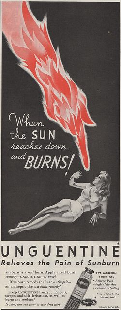 This is how I feel whenever sun touches me. Ad for Unguentine sunburn ointment, 1940s