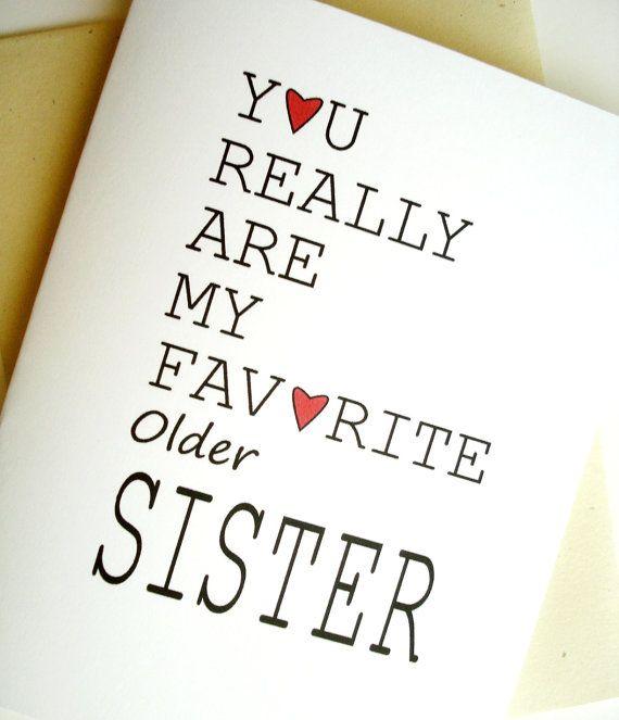 Favorite Sister Card Birthday Older Sisters Pinterest