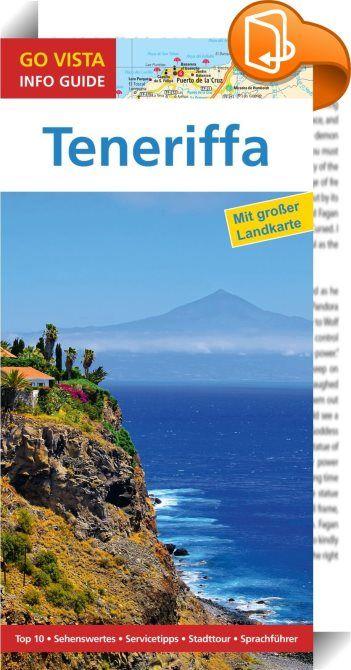GO VISTA: Reiseführer Teneriffa    ::  »Schöner als die Golfe von Neapel und Genua« – Alexander von Humboldt, der diesen Vergleich 1799 zog, war von Teneriffa begeistert. Manch einer der heutigen Besucher ist nicht ganz so euphorisch. Der 1960 einsetzende Tourismusboom hat im Norden, vor allem aber an den Küsten des Südens für Zersiedelung gesorgt, viele Retortenstädte wurden aus dem Boden gestampft. Doch die meisten der fünf Millionen Gäste, die jedes Jahr auf die Insel kommen, stört ...