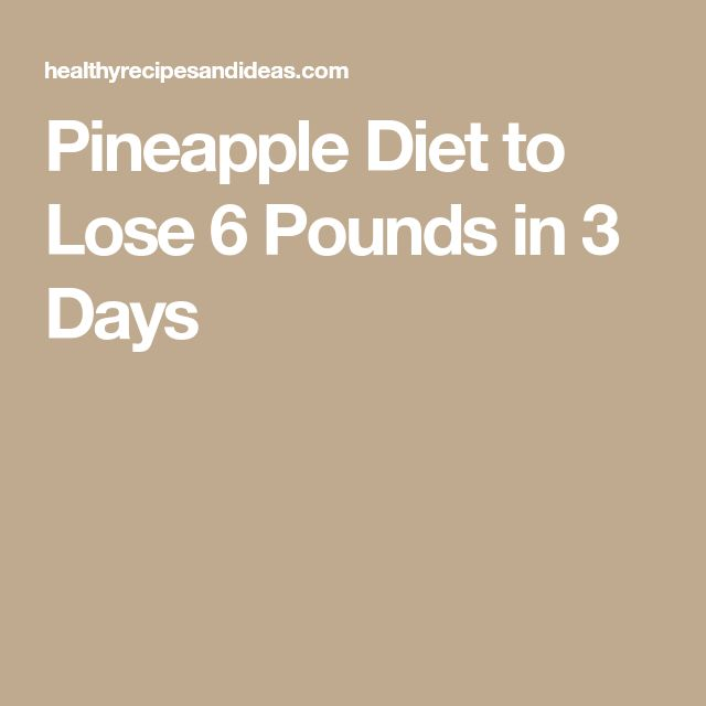 Pineapple Diet to Lose 6 Pounds in 3 Days