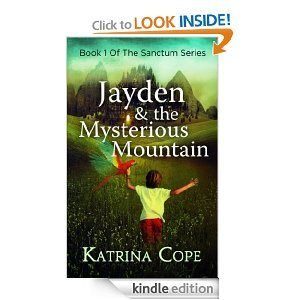 Ebook: Jayden And The Mysterious Mountain (Young Adult)